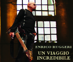 enrico ruggeri-un viaggio incredibile